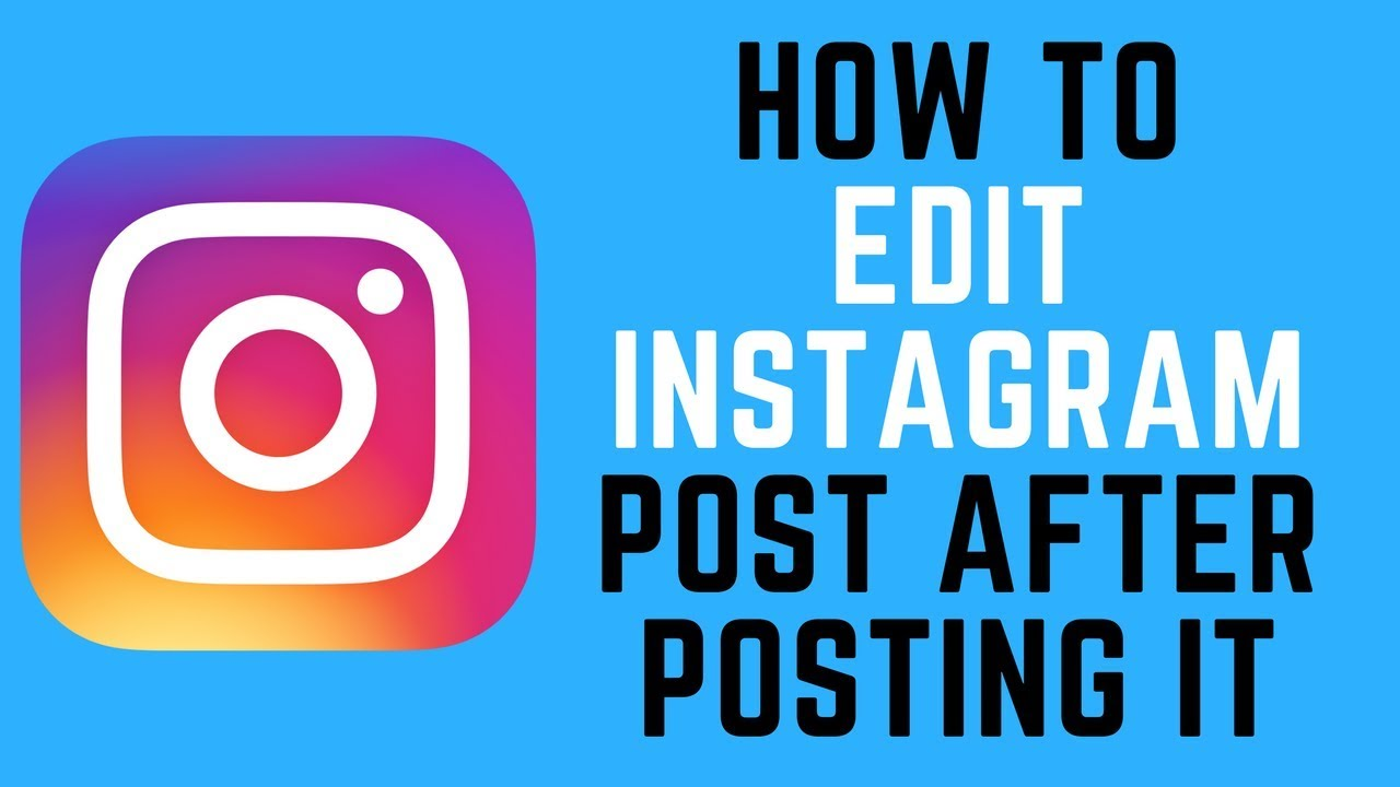 How to edit an Instagram post